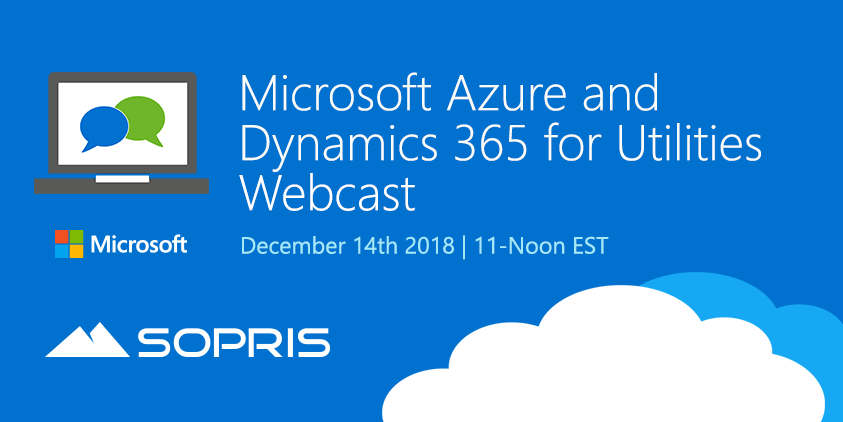 Webcast: Microsoft Azure and Dynamics 365 for Utilities