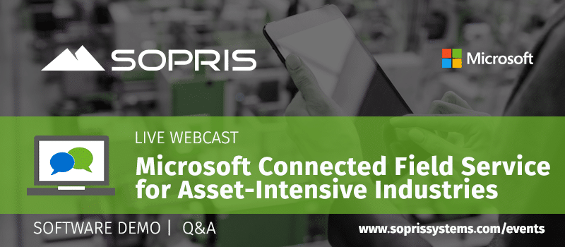 Microsoft Connected Field Service WEBCAST for Asset-Intensive Industries